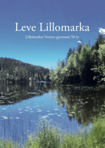Bok - Leve Lillomarka - Lindholm - Oslomarka - Fantastiske marka